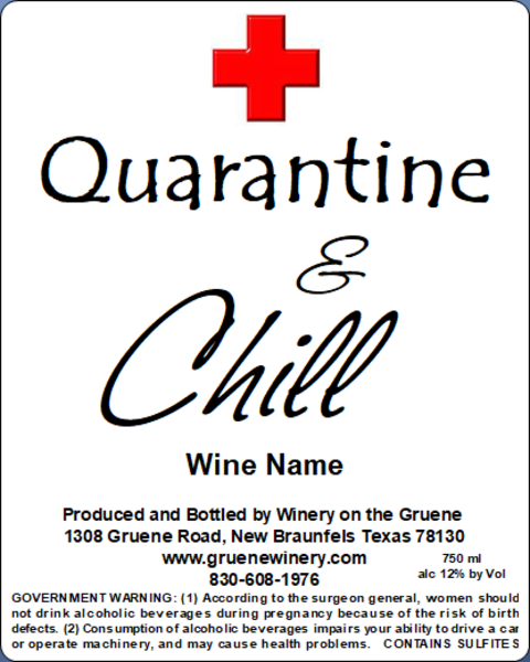 Quarantine & Chill Label - MUST BE PURCHASED WITH WINE