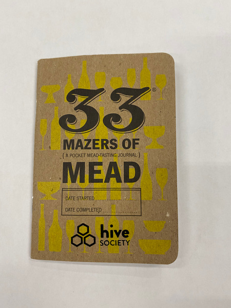 Hive Society: 33 Mazers  of Mead